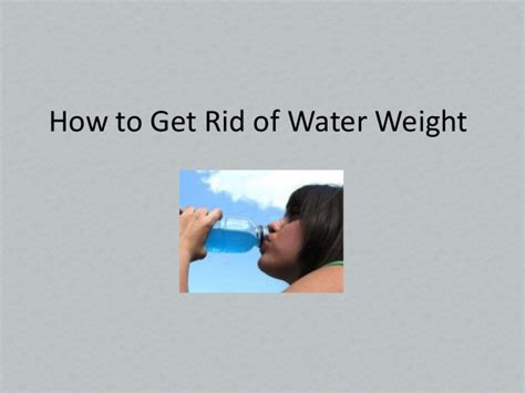 how to get rid of water weight
