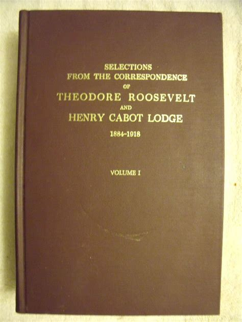 Roosevelt Ma Mba Option by Selections From The Correspondence Of Theodore Roosevelt