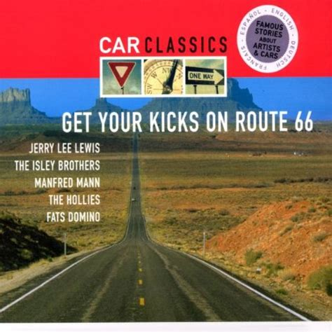 route 66 kicks books car classics get your kicks on route 66