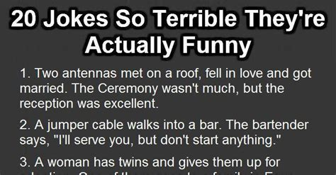 20 Jokes About by 20 Jokes So Terrible They Re Actually