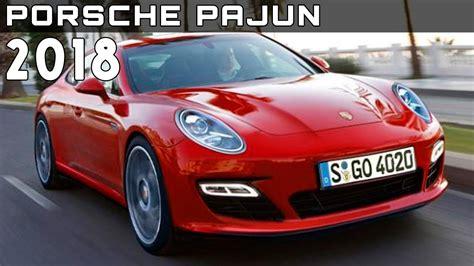 day release 2018 2018 porsche pajun review rendered price specs release