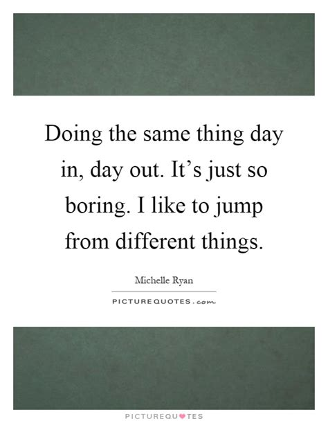 Its Just So Different by So Boring Quotes So Boring Sayings So Boring Picture