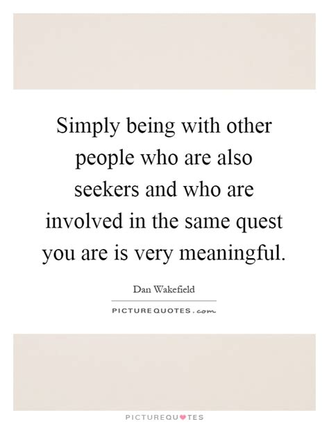 simply the quest who very meaningful quotes sayings very meaningful picture quotes