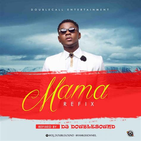 download ojd x kiss daniel yeba refix mp3 video download music dj doublesound ft kiss daniel mama refix