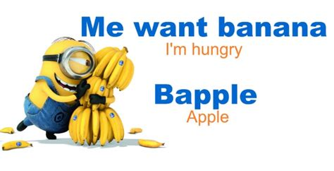 You Say Banana I Say Apple by Cracking The Minion Code The Most Memorable Minion Lines