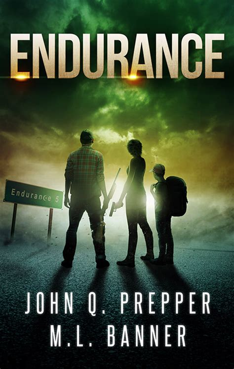 fight to live a post apocalyptic thriller after the outbreak books endurance a post apocalyptic thriller is live ml banner
