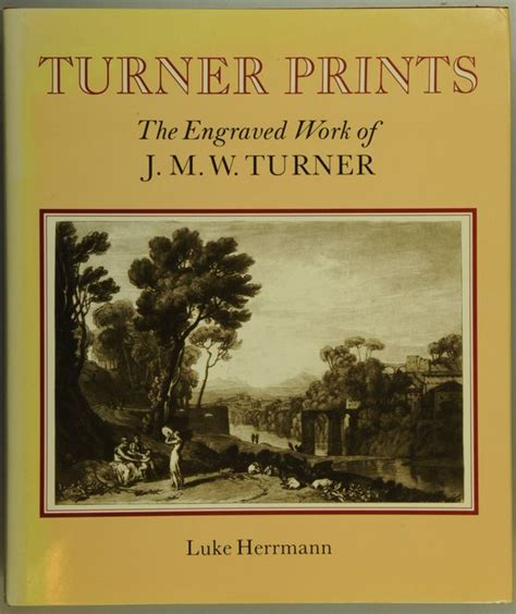 Art Luke Herrmann Turner Prints The Engraved Work Of J