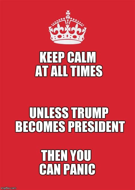 Keep Calm Meme - keep calm and carry on red meme imgflip
