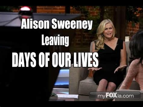 who is leaving on days of our lives 2015 alison sweeney on leaving days of our lives youtube