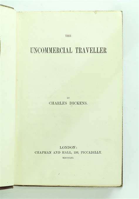 the uncommercial traveller books the uncommercial traveller by dickens charles jonkers