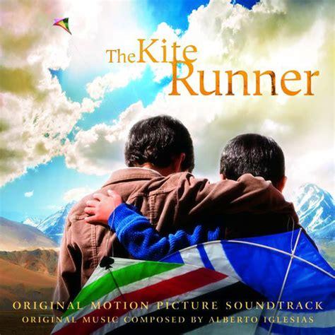the kite runner series 1 the kite runner original motion picture soundtrack