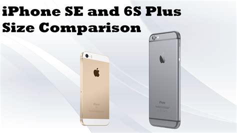 apple iphone se    size comparison youtube