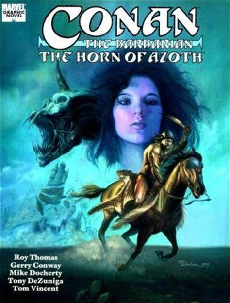 Conan The Rogue Marvel Graphic Novel Ebooke Book conan the barbarian the horn of azoth by roy reviews discussion bookclubs lists