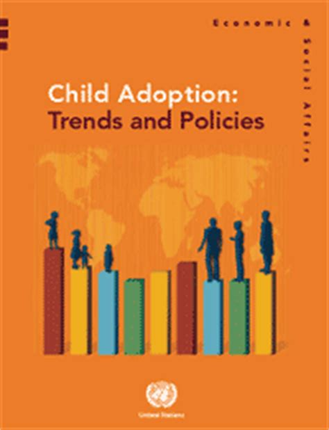 Adoption Is It The Trend by United Nations Population Division Department Of