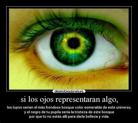 imagenes de ojos verdes para facebook si los ojos representaran algo desmotivaciones