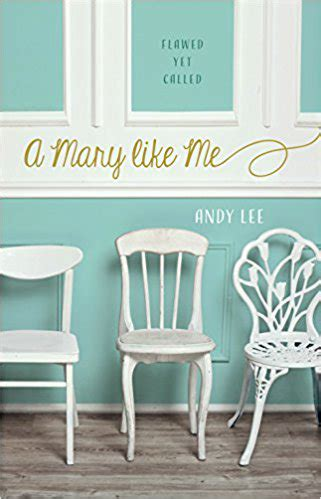 a mary like me, by andy lee | tampa christian voice
