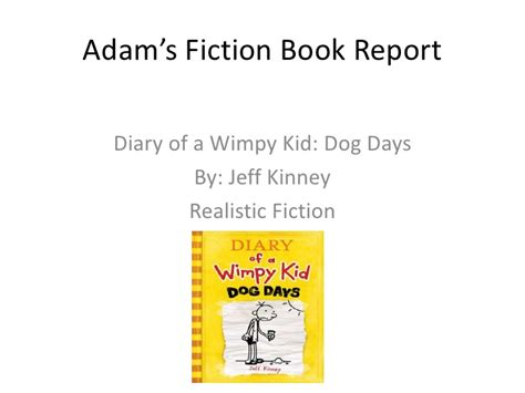 book report of diary of a wimpy kid adam s fiction book report