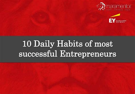 10 Daily Habits Of Most 10 Daily Habits Of Most Successful Entrepreneurs