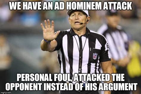 Nfl Ref Meme - ad hominem logical fallacy referee know your meme