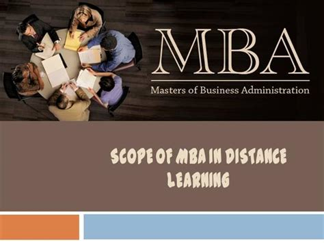 Mba Education Management Scope by Scope Of Mba In Distance Learning Authorstream