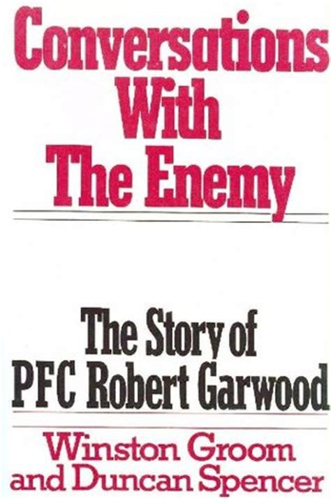 Book Review Conversations And Cosmopolitans By Robert And by Conversations With The Enemy The Story Of Pfc Robert