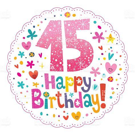 imagenes feliz quince años feliz cumplea 241 os 15 a 241 os tarjeta de felicitaci 243 n