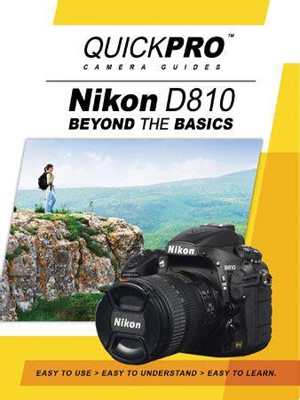 nikon d810 beyond the basics camera guide by quickpro