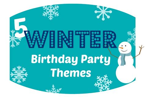 theme names for winter party winter birthday