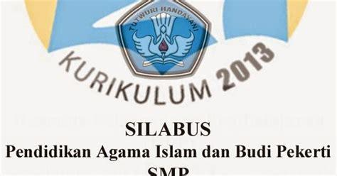 Psikologi Pembelajaran Pendidikan Agama Islam silabus pai pendidikan agama islam dan budi pekerti smp kurikulum 2013 kelas 7 8