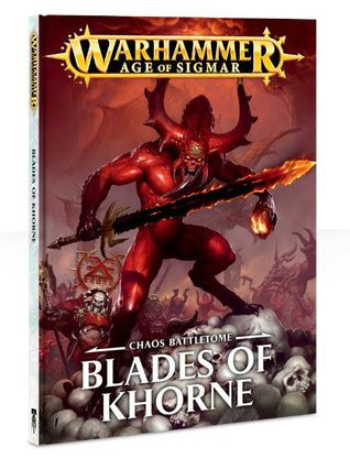 chaos battletome blades  khorne  games workshop