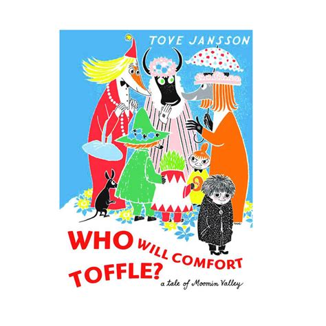 who will comfort toffle who will comfort toffle the moomin shop