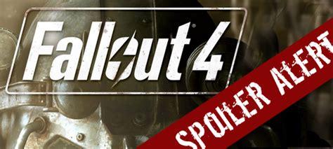 A Place Spoiler Alert Fallout 4 Endings Spoiler Alert