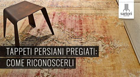 tappeti persiani pregiati tappeti persiani pregiati come riconoscerli