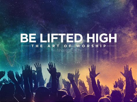 be lifted high church powerpoint powerpoint sermons