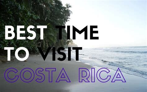 Can You Travel To Costa Rica With A Criminal Record Best Time To Visit Costa Rica Two Weeks In Costa Rica
