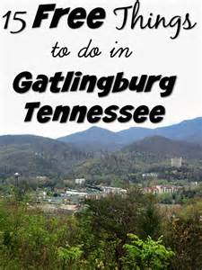 Free Things To Do In 15 Free Things To Do In Gatlinburg Tennessee