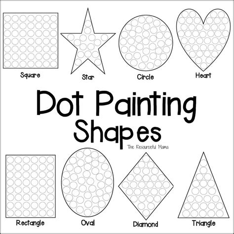 Shapes Dot Painting Free Printable The Resourceful Mama Painting Sheets