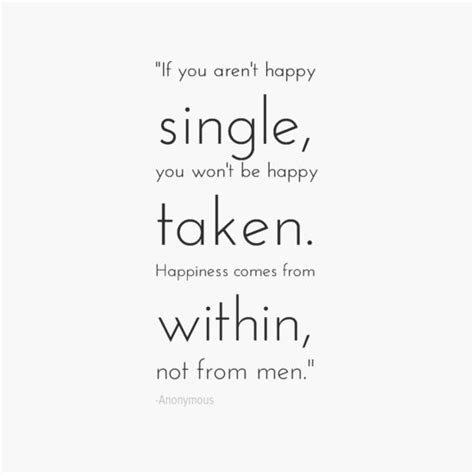 Single Is Happy best 25 quotes about being happy ideas on