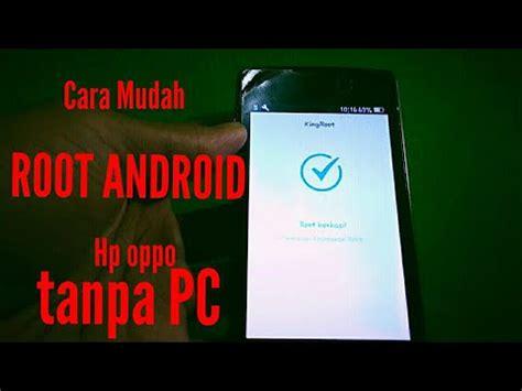 wallpaper hp oppo r1001 cara root hp android tanpa pc oppo joy atau oppo r1001