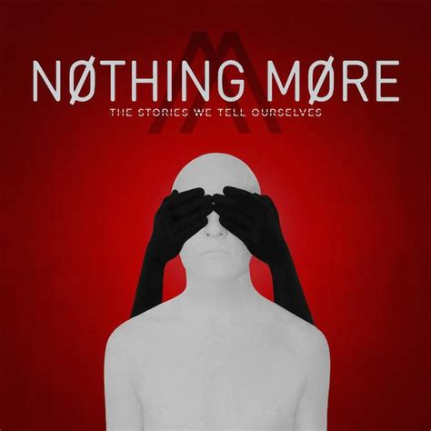 More About Nothing nothing more drop new song go to war from upcoming album