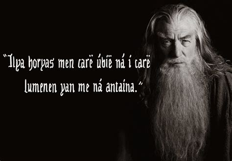 best favorite lord of the rings quotes or would you if quot the lord of the rings quot quotes were elvish motivational