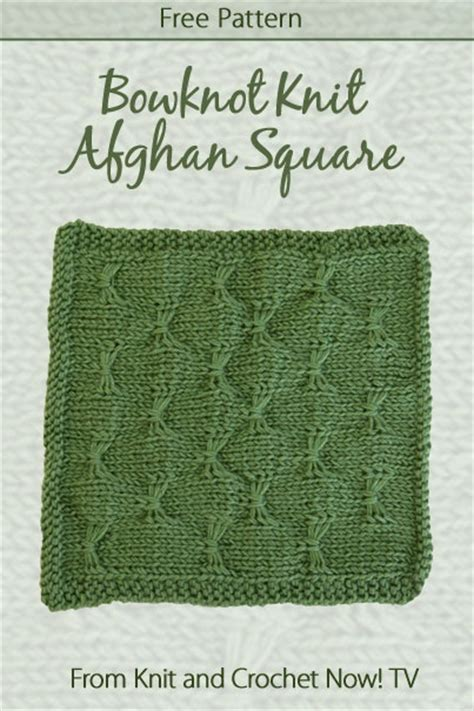 knit and crochet now patterns bowknot knit afghan square featured in episode 302 of