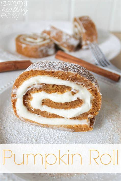 easy pumpkin roll dessert yummy healthy easy