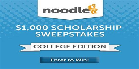 Scholarship Sweepstakes - noodle college student scholarship sweepstakes 2017 2018