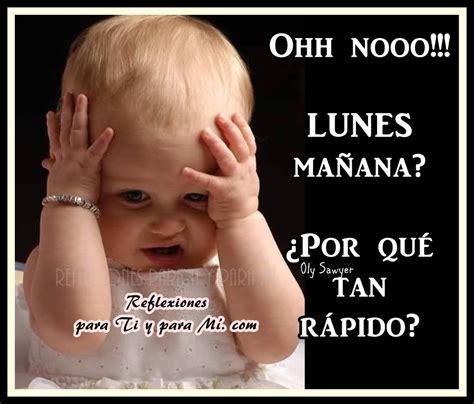 Imagenes Mañana Lunes Nooo | buenos deseos para ti y para m 205 ohh nooo lunes