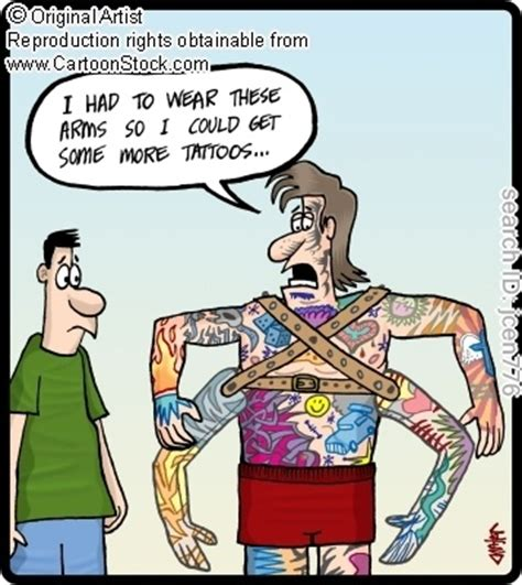 tattoo jokes quot i had to wear these arms so i could get some more tattoos
