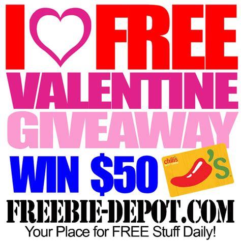 Enter Free Giveaways - i love freebie depot valentine giveaway free 50 chili s gift free valentine