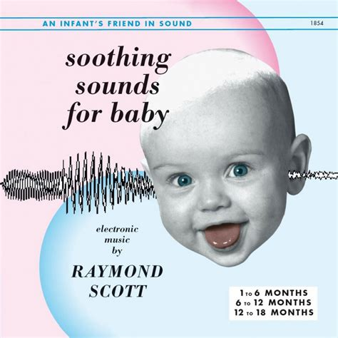 raymond scott soothing sounds for baby vols 1 3