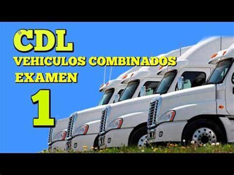 licencia cdl preguntas del examen vehiculos de combinacion cdl vehiculos de combinacion 1 preguntas del examen para