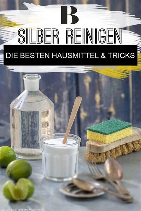 Angelaufenes Silber Reinigen Hausmittel by Silber Reinigen Hausmittel Und Tricks Haushalt